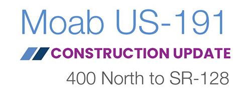 U.S. 191 Construction Update Image